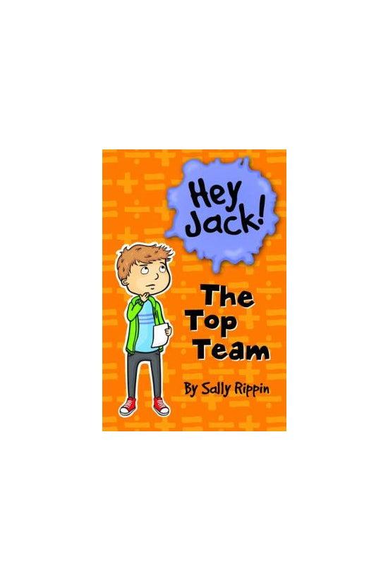 Hey Jack! #11: The Top Team