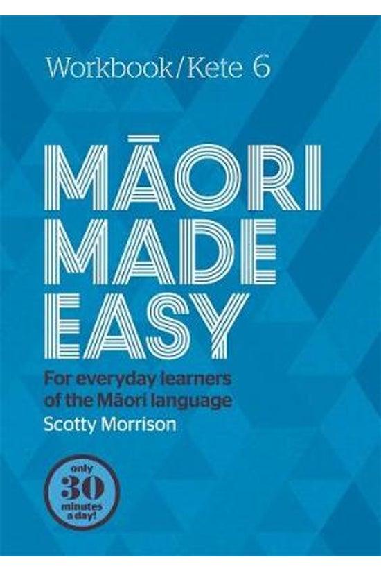 Maori Made Easy Workbook 6/ket...