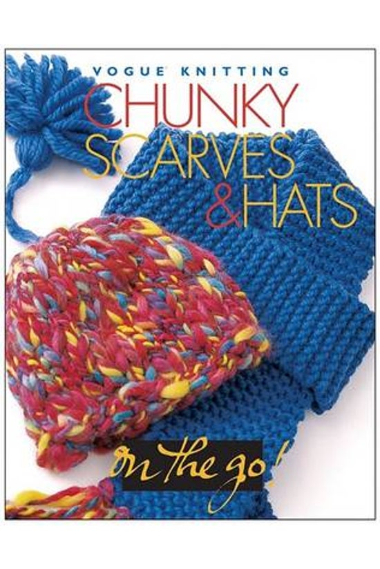 Chunky Scarves And Hats