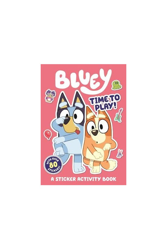 Bluey: Time To Play! Sticker A...