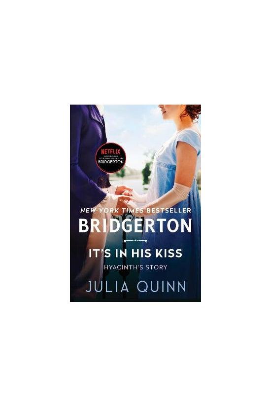 Bridgertons #07: It's In His K...