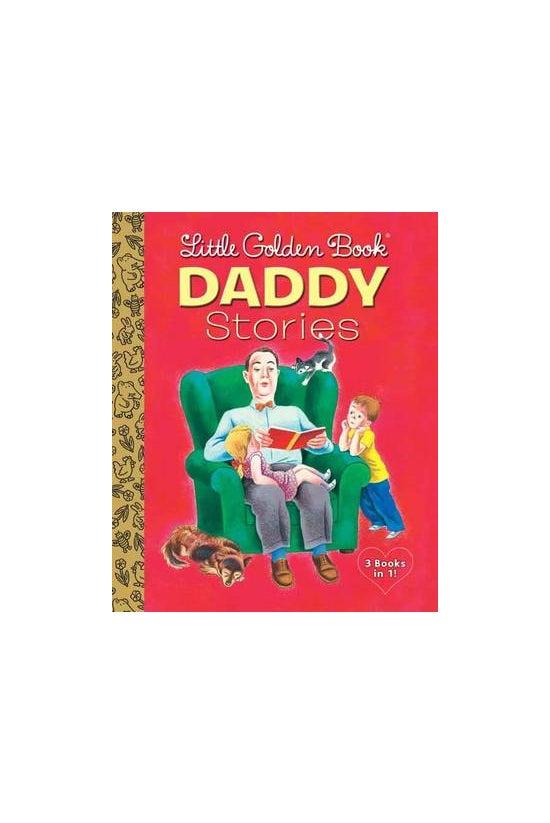 Little Golden Book Daddy Stori...