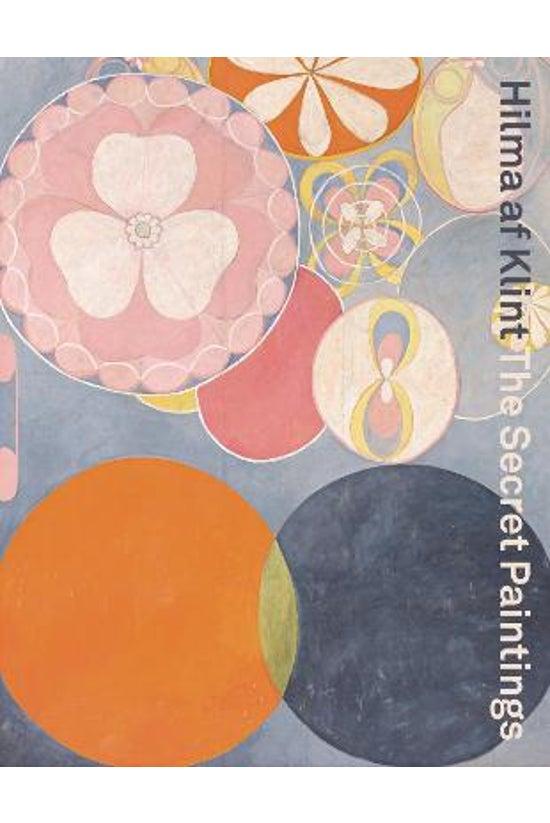 Hilma Af Klint: The Secret Pai...