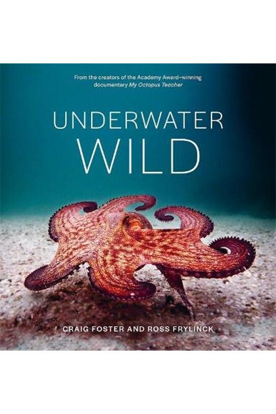 Underwater Wild: My Octopus Te...