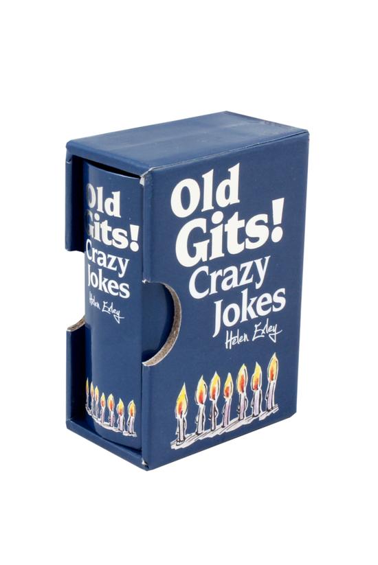 Old Gits!: Crazy Jokes