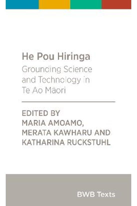 He Pou Hiringa: Grounding Scie...