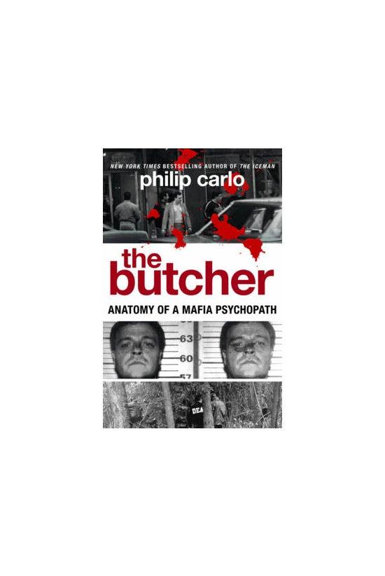 The Butcher: Anatomy Of A Mafi...