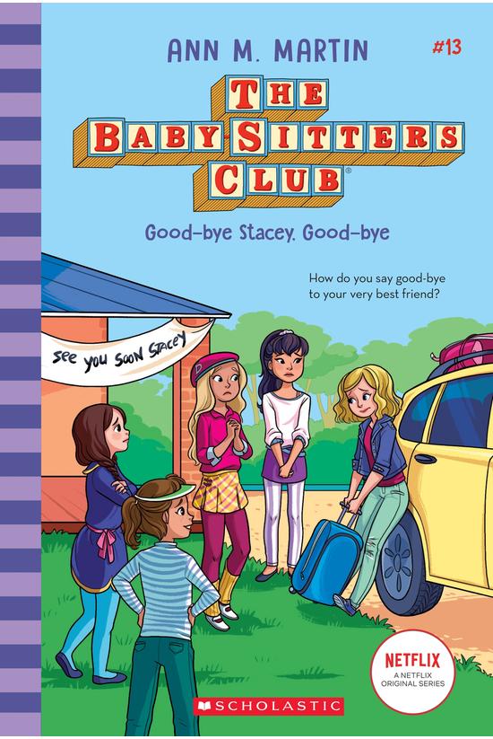 The Baby-sitters Club #13: Goo...