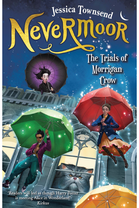 Nevermoor #01: Nevermoor: The ...