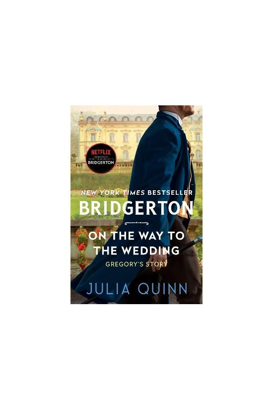 Bridgertons #08: On The Way To...