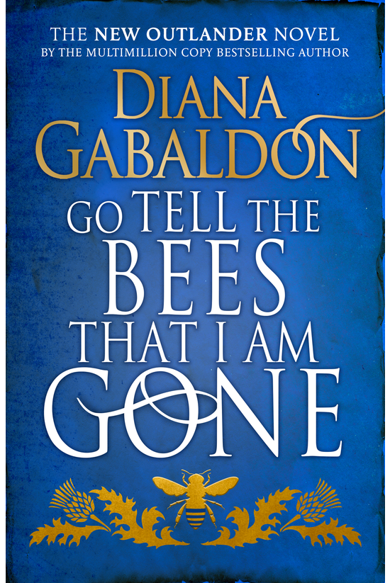 Outlander #09: Go Tell The Bee...