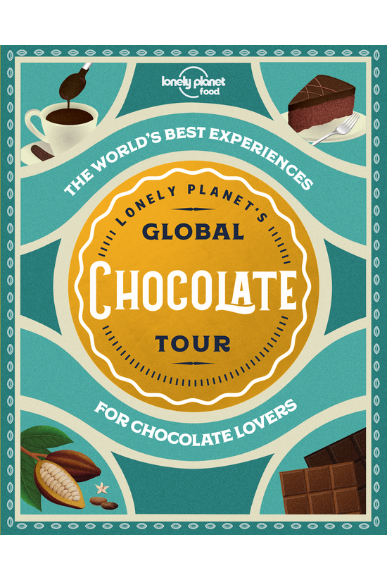 Lonely Planet's Global Chocola...