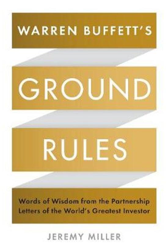 Warren Buffetts Ground Rules