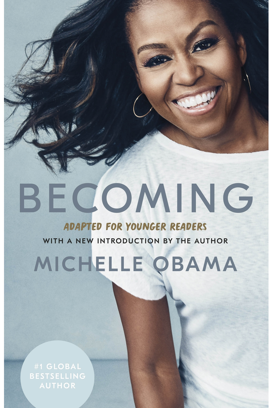 Becoming: Adapted For Younger ...