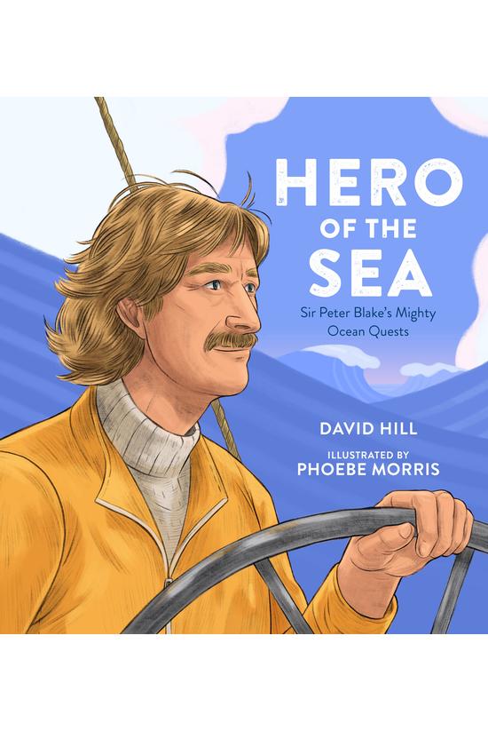 Hero Of The Sea: Sir Peter Bla...