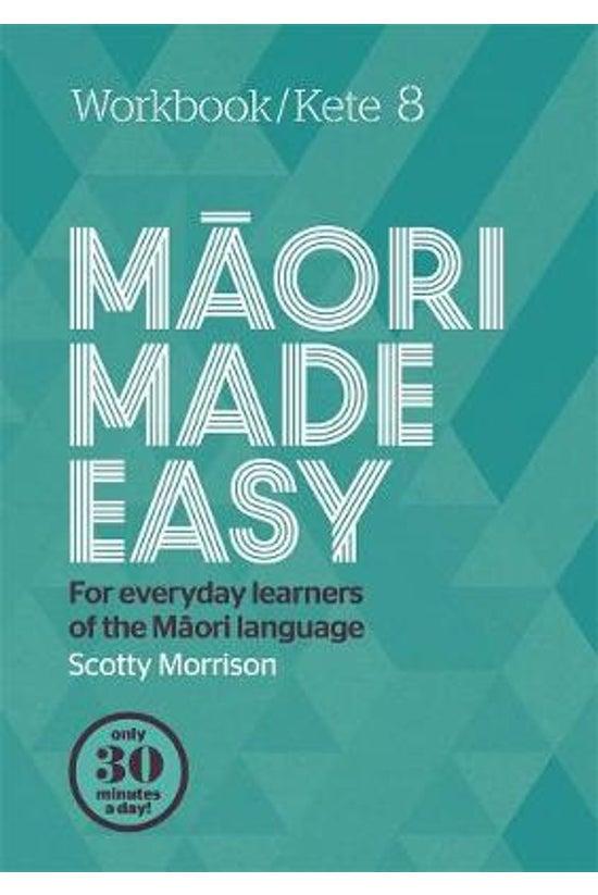 Maori Made Easy Workbook 8/ket...