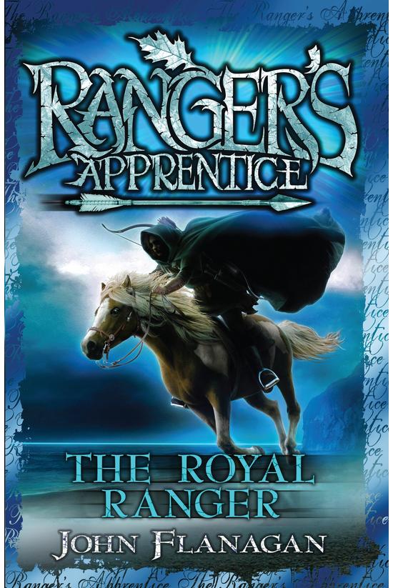 Ranger's Apprentice: The Royal...