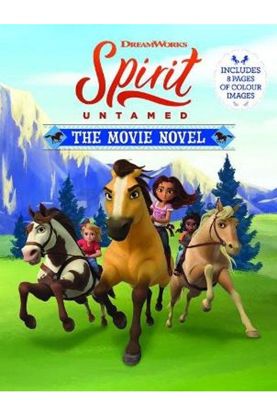 Spirit Untamed: The Movie Nove...
