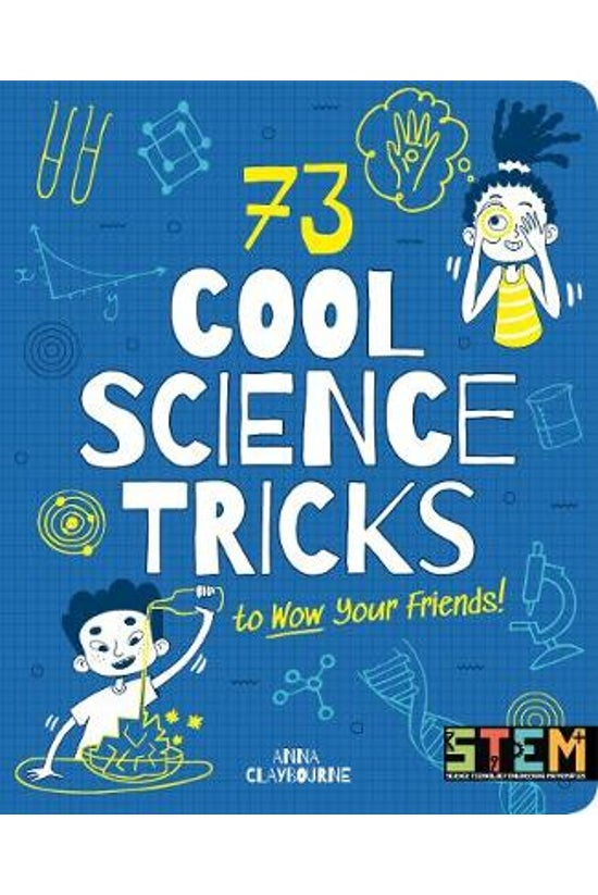 73 Cool Science Tricks To Wow ...