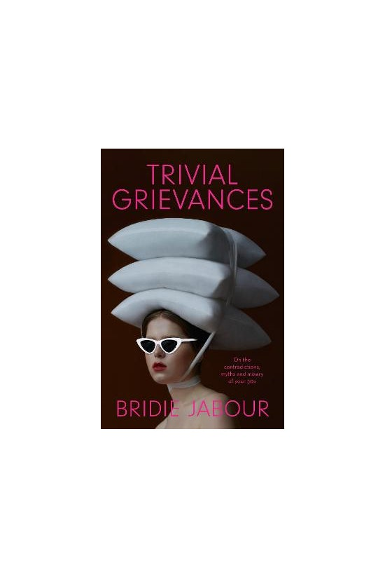 Trivial Grievances