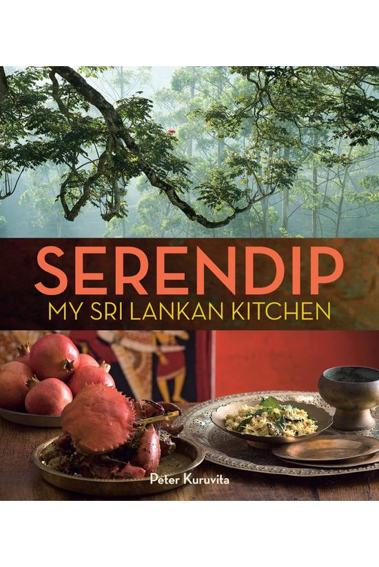 Serendip: My Sri Lankan Kitche...
