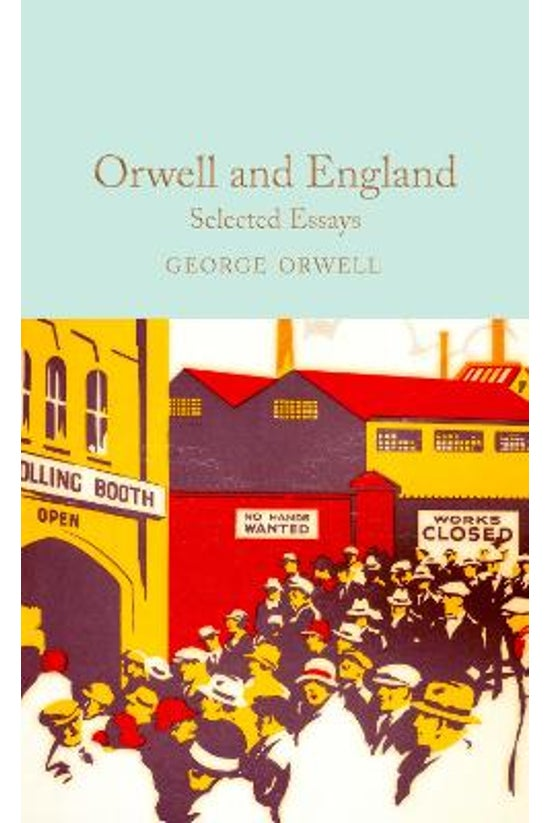 Orwell And England: Selected E...