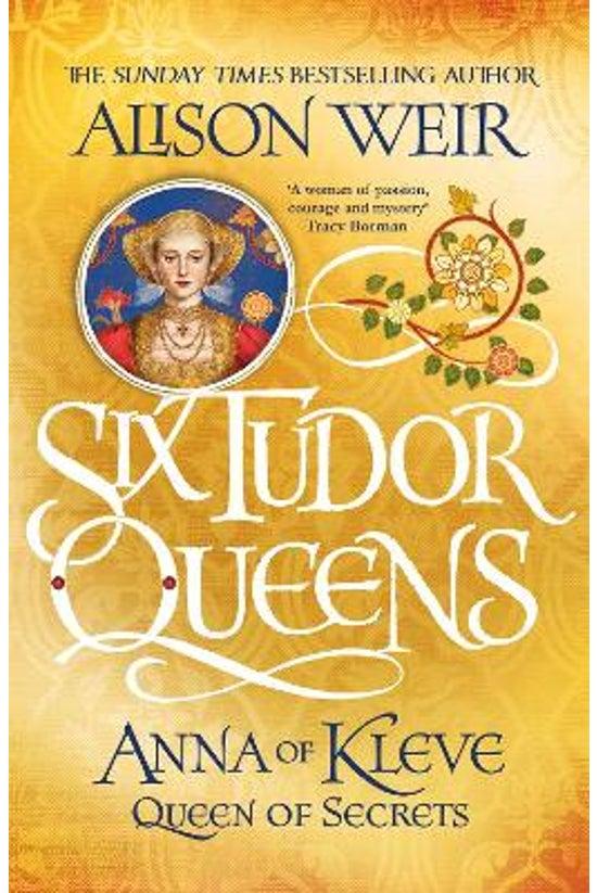 Six Tudor Queens #04: Anna Of ...