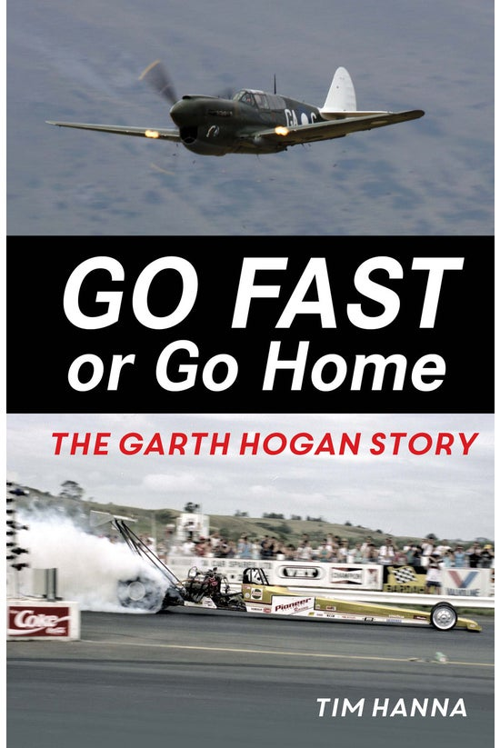 Go Fast Or Go Home: The Garth ...