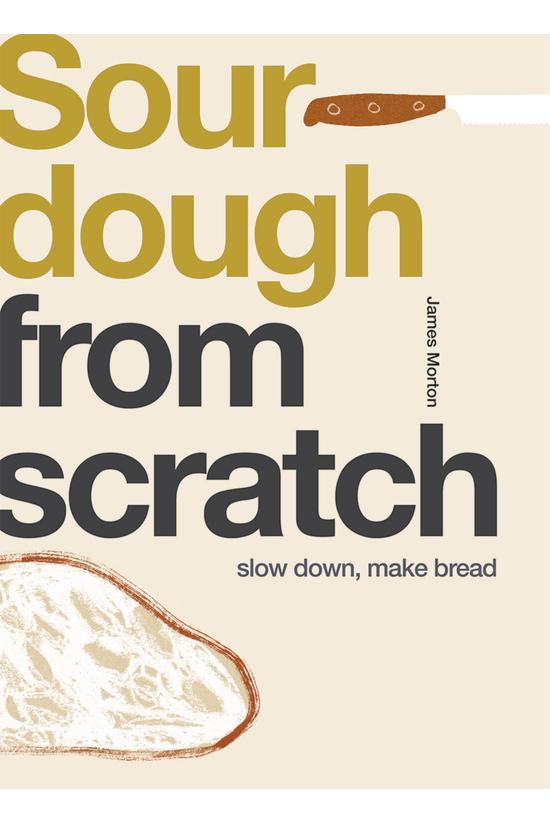From Scratch: Sourdough