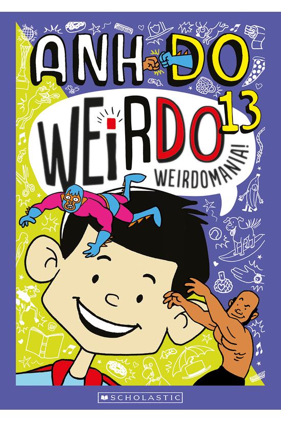 Weirdo #13: Weirdomania