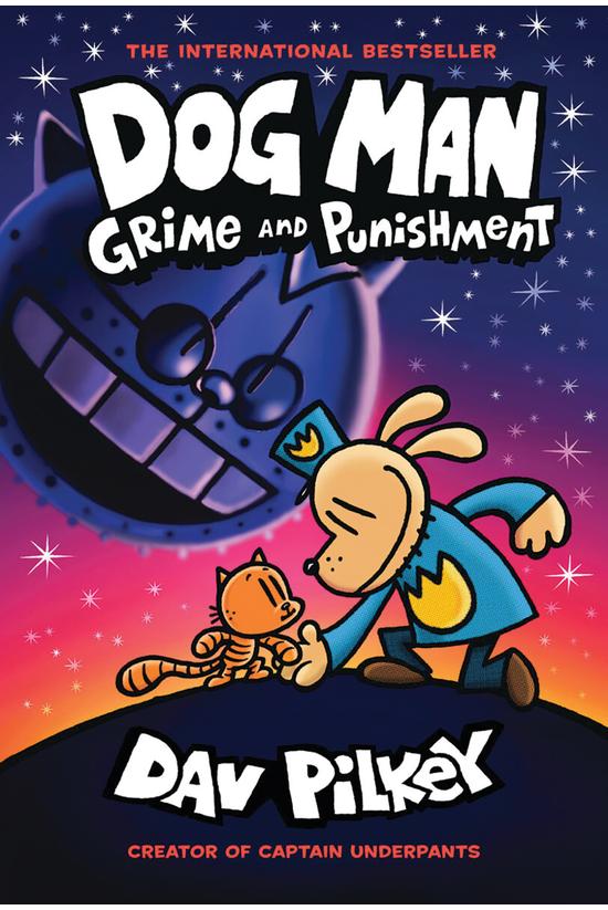 Dog Man #09: Grime & Punis...