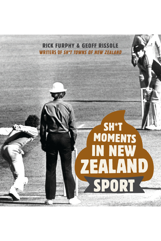 Sh*t Moments In New Zealand Sp...