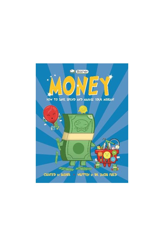 Basher Money