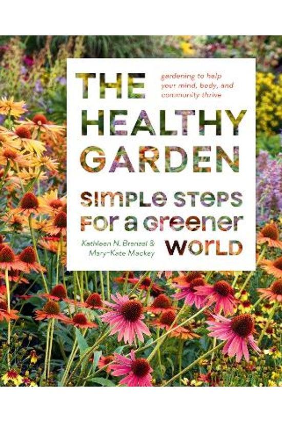 The Healthy Garden Book