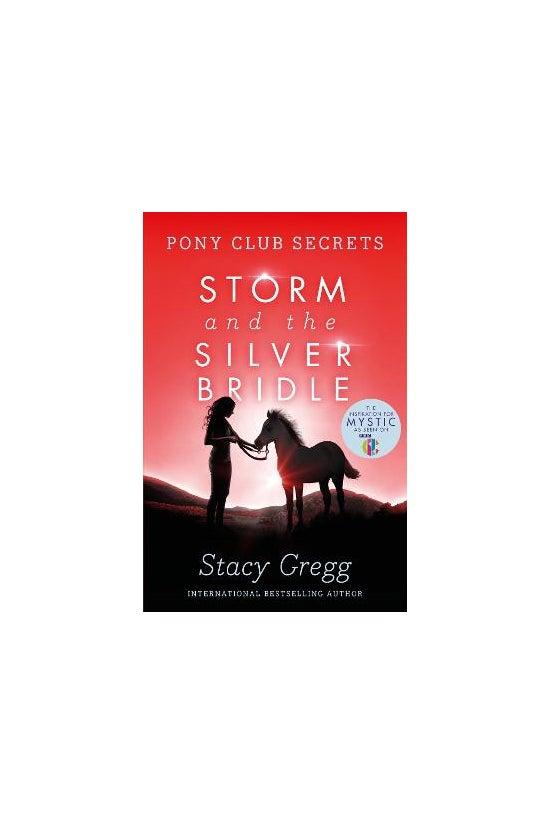 Pony Club Secrets #06: Storm A...