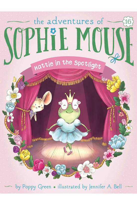 Sophie Mouse #16: Hattie In Th...