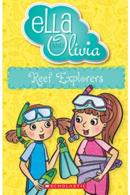 Ella And Olivia #25: Reef Expl...