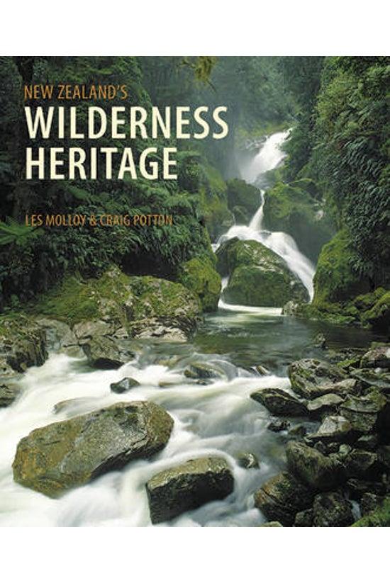 New Zealand's Wilderness Herit...