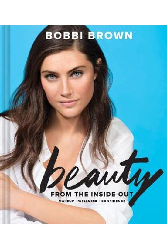 Bobbi Brown Beauty From The In...