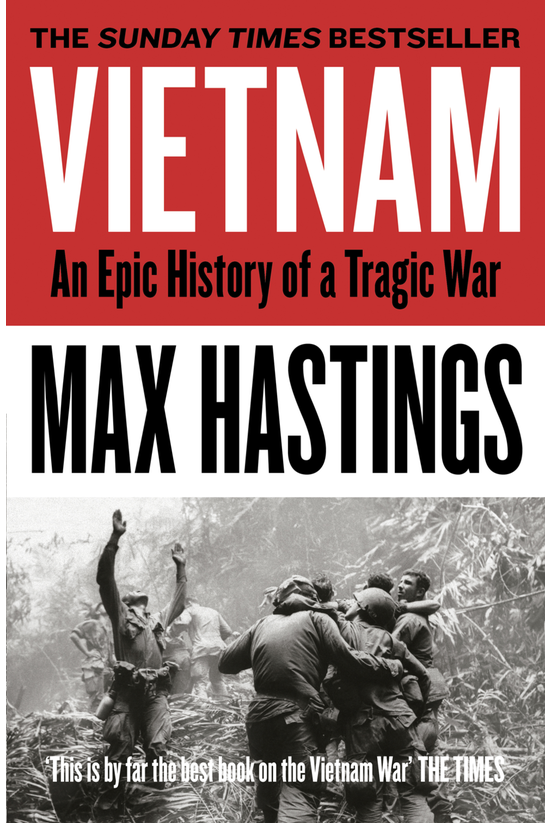 Vietnam: An Epic History Of A ...