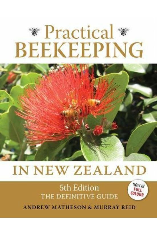 Practical Beekeeping In New Ze...
