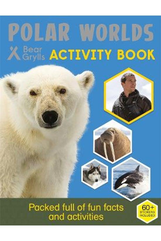 Bear Grylls Activity: Polar Wo...