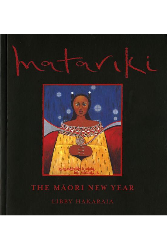 Matariki The Maori New Year