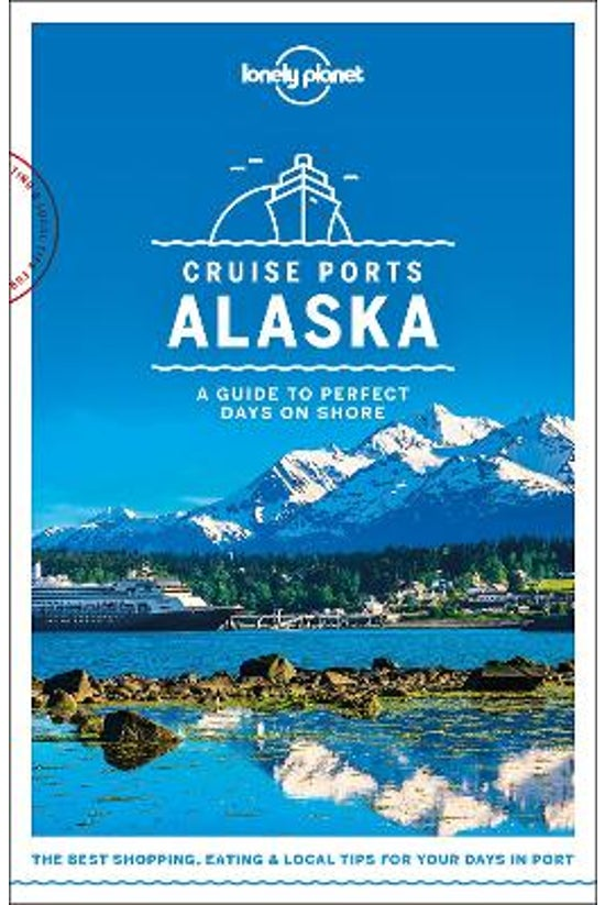 Lonely Planet Cruise Ports Ala...