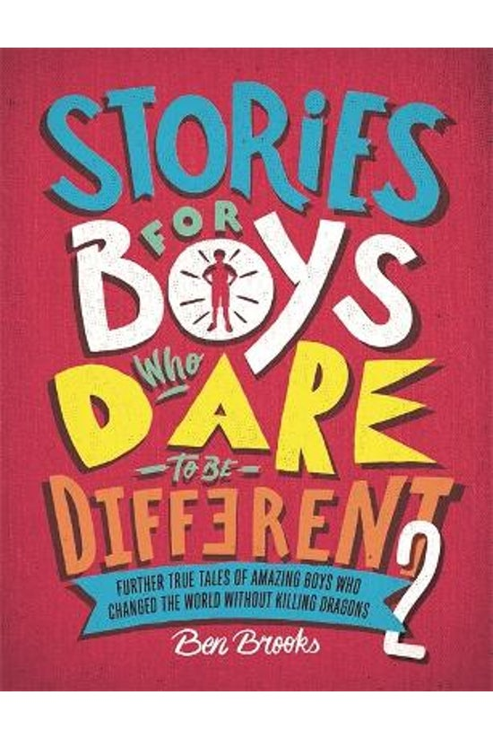 Stories For Boys Who Dare To B...