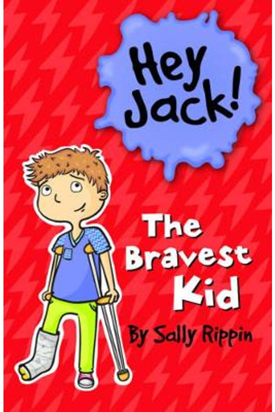 Hey Jack! #15: The Bravest Kid