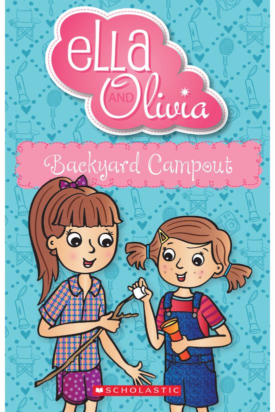 Ella And Olivia #26: Backyard ...