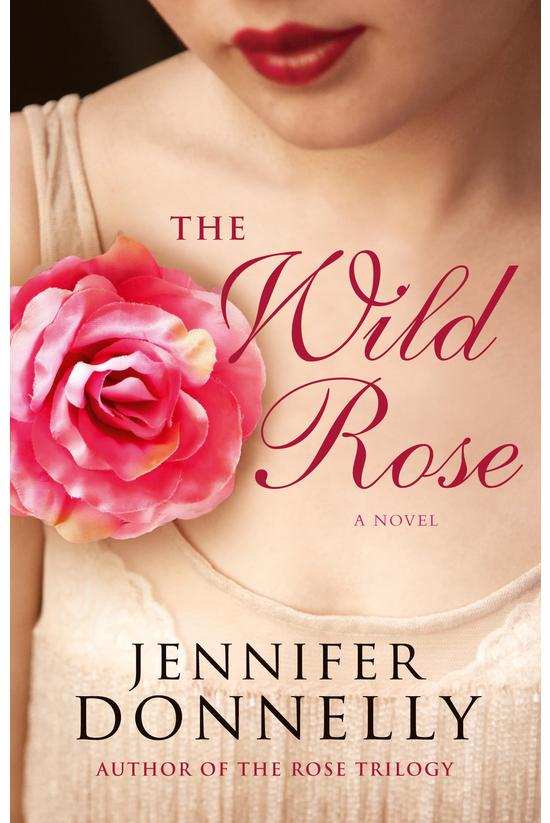 Tea Rose #03: The Wild Rose
