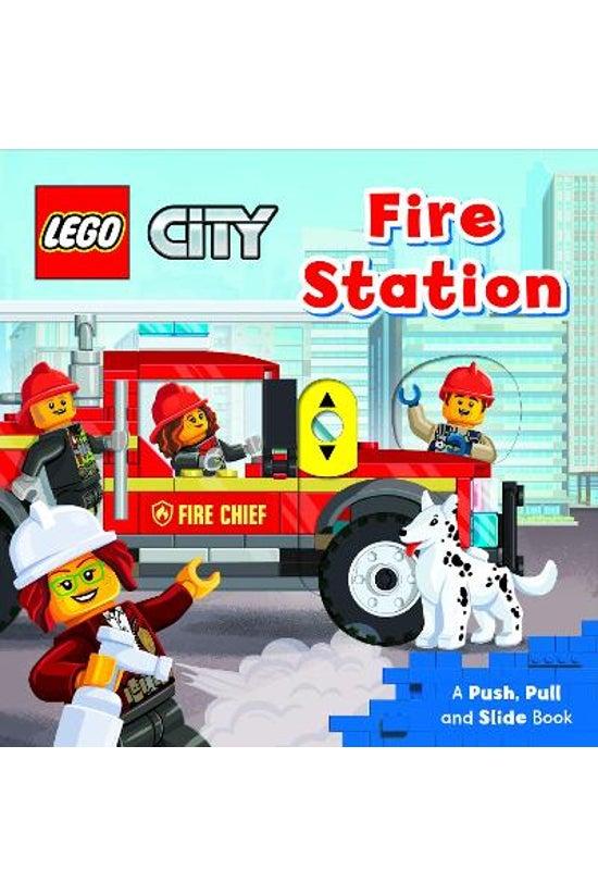 Lego Fire Station: A Push, Pul...