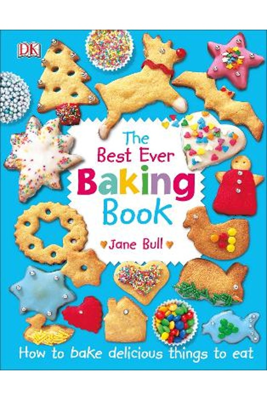 The Best Ever Baking Book: How...